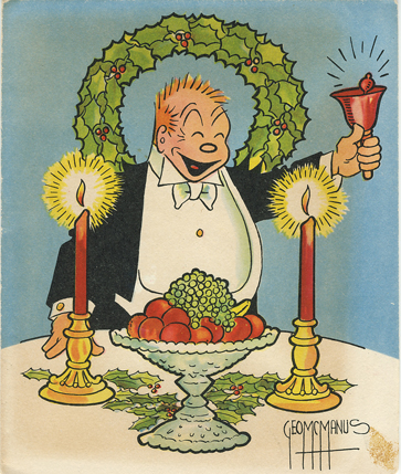 This McManus-drawn illustration of Jiggs at the holiday table is a small example of the merchandising spawned by Bringing Up Father