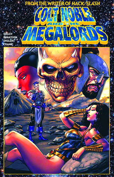 Colt Noble and the Megalords