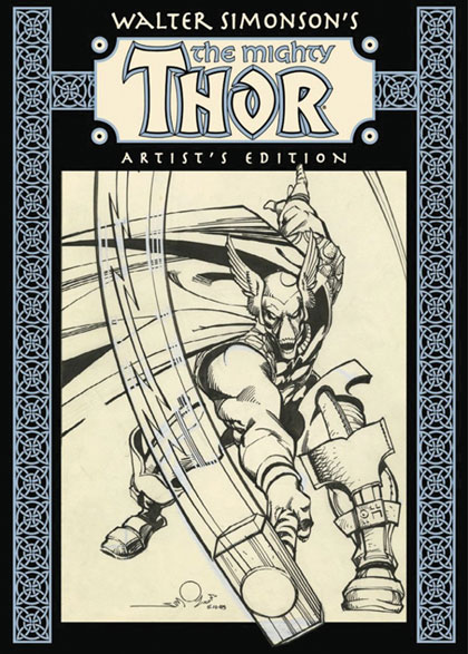 Walter Simonson's The Mighty Thor: Artist's Edition