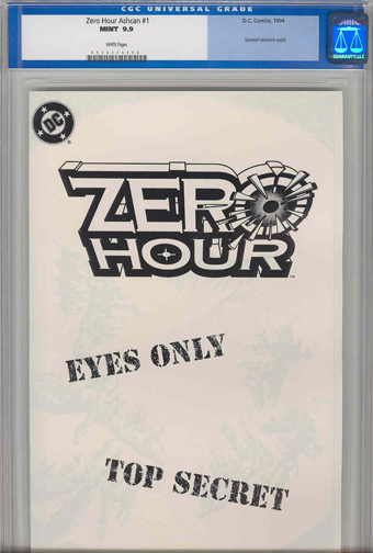 KC sez: &quot;OMG! Somebody actually slabbed this!&quot; The legendary Zero Hour Ashcan.