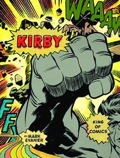 Kirby: King of the Comics