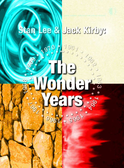 Stan Lee & Jack Kirby: The Wonder Years