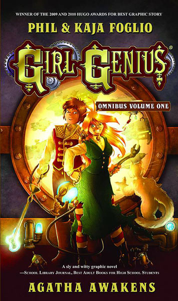 Girl Genius Omnibus Vol. 1: Agatha Awakens