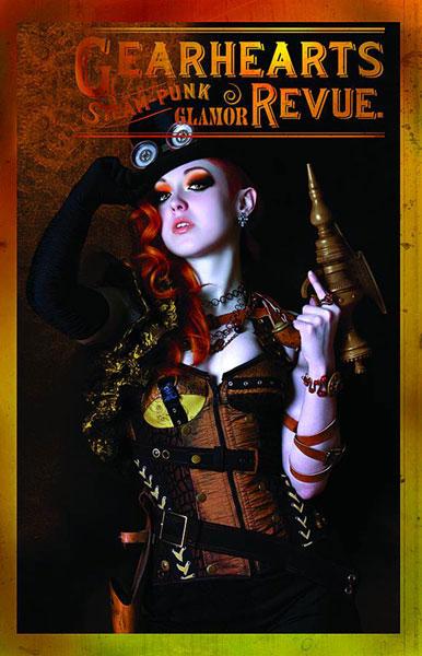 Gearhearts Steampunk Glamour Revue