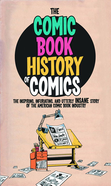 the history of comic books Last week's release of sean howe's marvel comics: the untold story was a reminder of the many wonderful (prose) books dedicated to the history of the comic book.