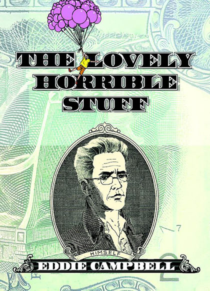 The Lovely Horrible Stuff