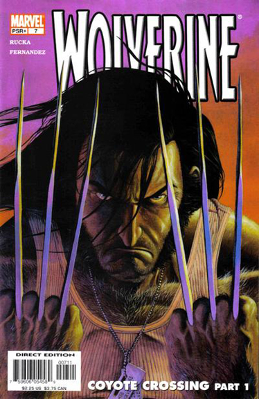Okay, Wolverine is pissed-off. Anybody know why? (Cover to Wolverine #7)