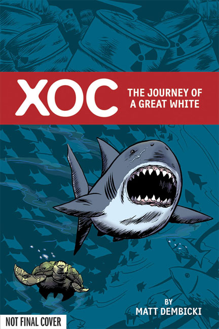 Xoc: The Journey of a Great White HC