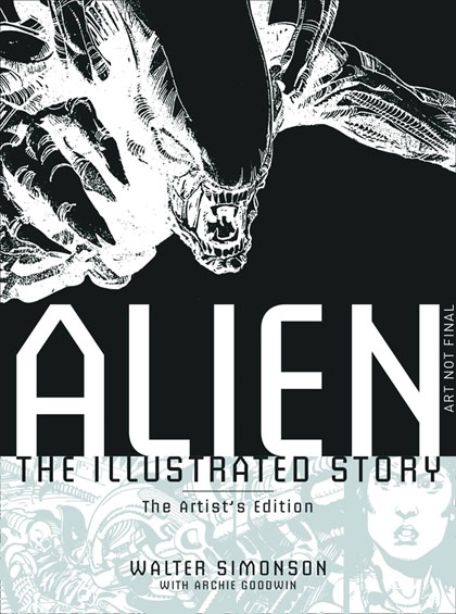 Alien: The Illustrated Story Artist's Edition