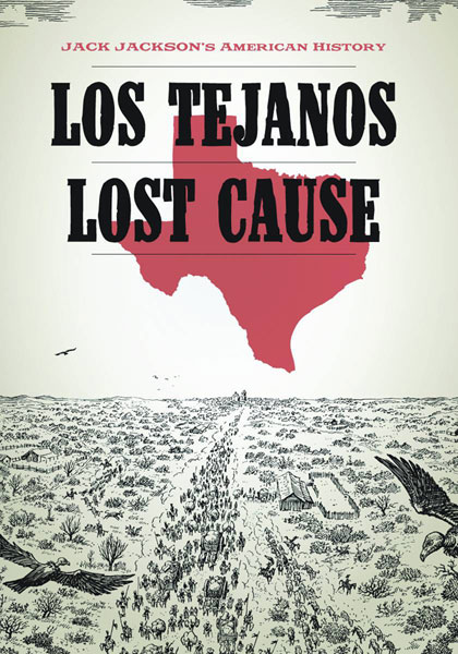 Jack Jackson's American History: Los Tejanos and Lost Cause