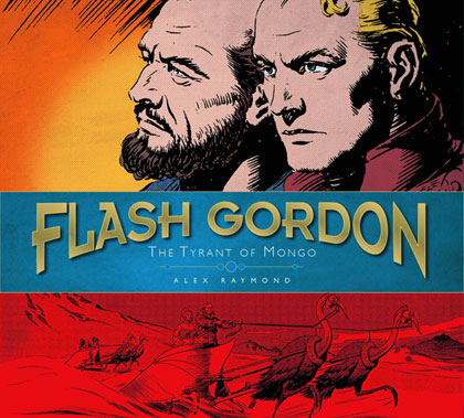 The Complete Flash Gordon Library Volume 2: The Tyrant of Mongo