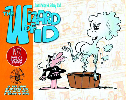 The Wizard of Id: Dailies and Sundays 1972