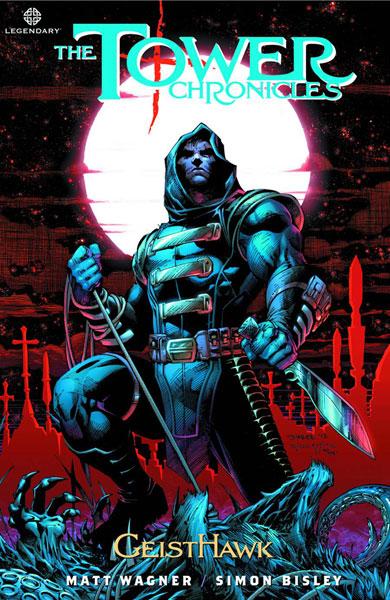 Tower Chronicles Volume 1: Geisthawk