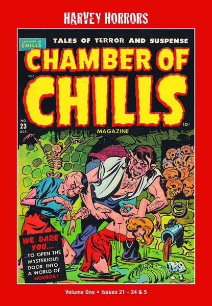 Harvey Horrors Collected Works: Chamber of Chills Volume 1