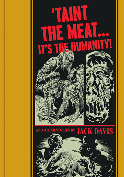 """ 'Taint The Meat... It's the Humanity"" and Other Stories"