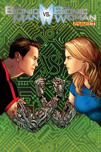 The Bionic Man vs. The Bionic Woman #1 cover by Sean Chen.