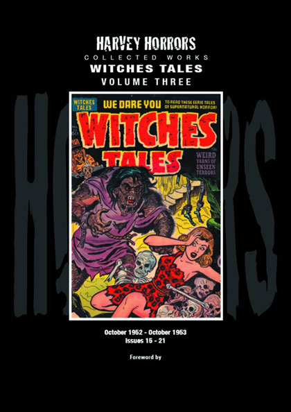 Harvey Horrors Collected Works: Witches Tales Volume 3