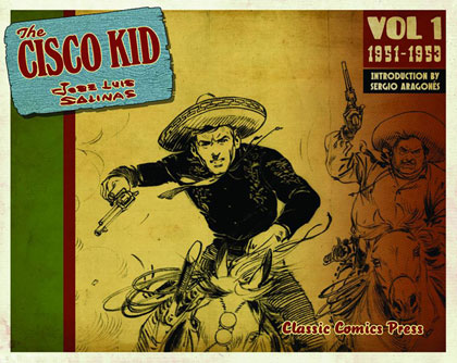 The Cisco Kid by Jose Luis Salinas and Rod Reed, Volume 1: 1951-1953
