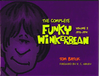 The Complete Funky Winkerbean Volume 1: 1972-1974