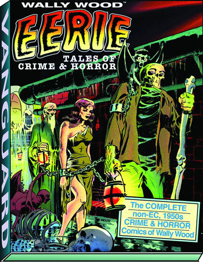 Wally Wood's Eerie Tales of Crime and Horror