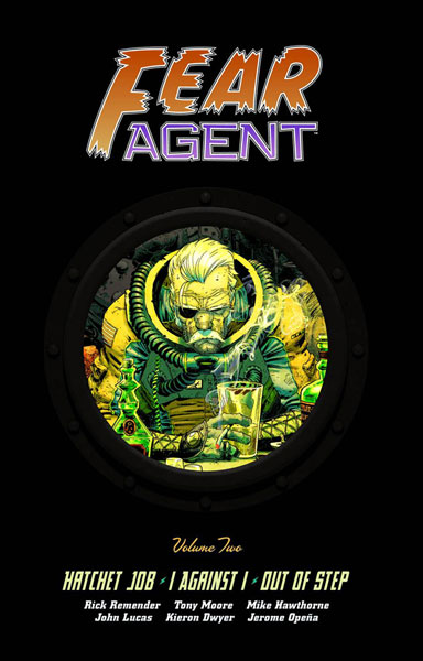 Fear Agent Library Edition Vol. 2
