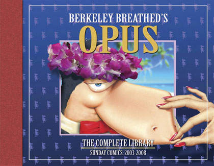 Berkeley Breathed's Opus: The Complete Library