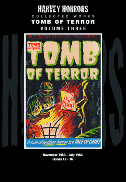 Harvey Horrors Collected Works: Tomb of Terror Vol. 3