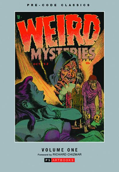 Pre-Code Classics: Weird Mysteries Vol. 1