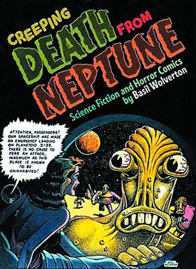 Creeping Death From Neptune: Horror and Science Fiction Comics