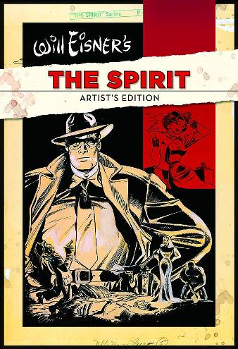 Will Eisner's The Spirit Artist Edition