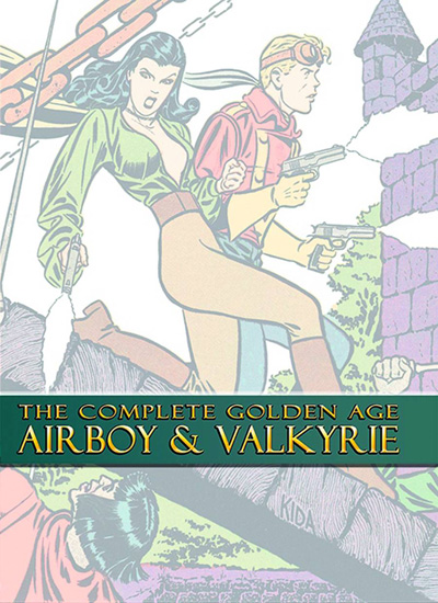 The Complete Golden Age Airboy and Valkyrie