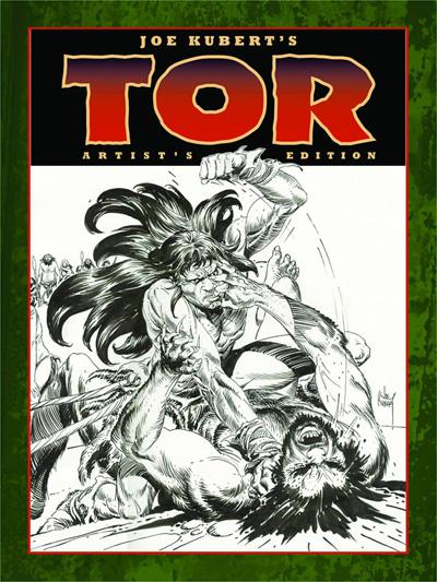 Joe Kubert's Tor: Artist Edition