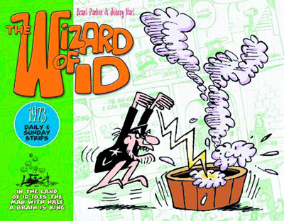 The Wizard of Id: Dailies and Sundays Volume 3: 1973