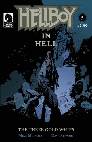 After a Nine Month Wait - The Next Chapter of Mike Mignola's Hellboy In Hell #5
