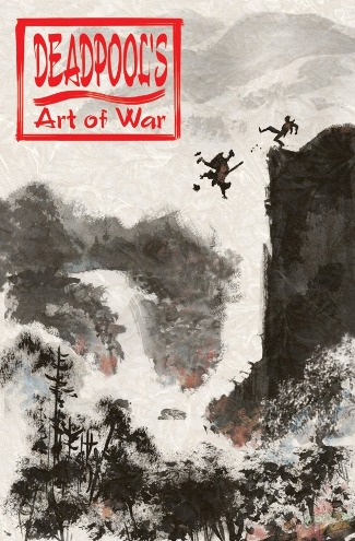 Deadpool's Art of War By Peter David Coming This October!