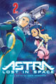 Image: Astra: Lost in Space Vol. 02 GN  - Viz Media LLC