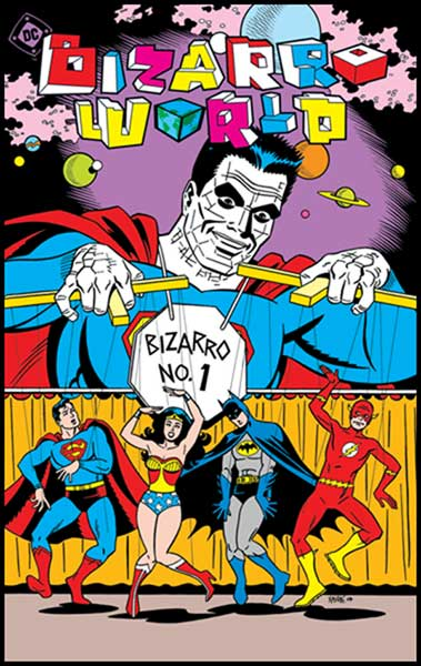 Image: Bizarro World SC  - DC Comics