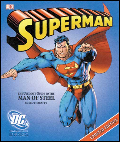 Image: Superman Ultimate Guide to the Man of Steel  (updated hc) -