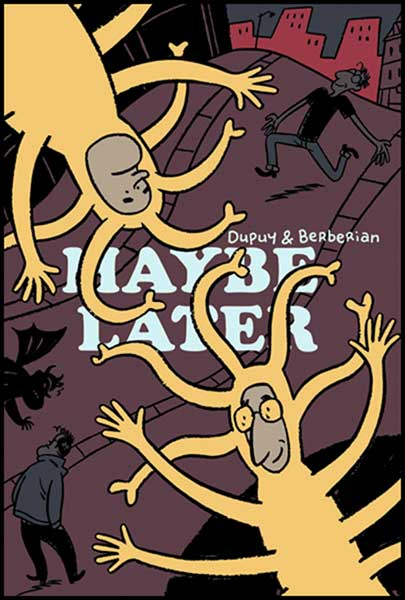 Image: Maybe Later HC  - Drawn & Quarterly