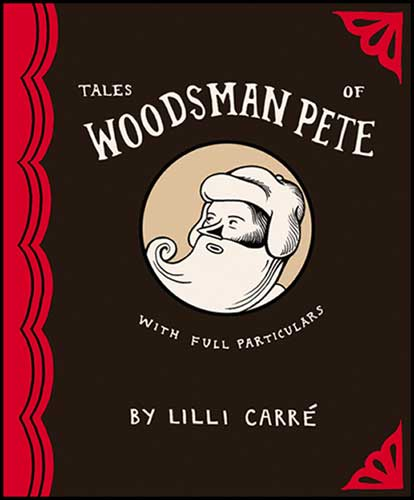 Image: Tales of Woodman Pete SC  - Top Shelf Productions