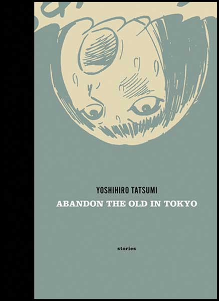Image: Abandon the Old in Tokyo HC  - Drawn & Quarterly
