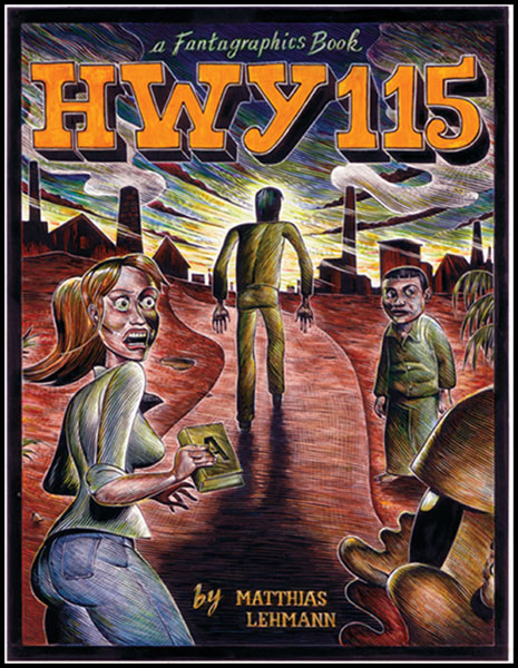 Image: HWY 115 HC  - Fantagraphics Books