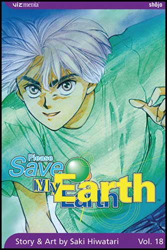 Image: Please Save My Earth Vol. 18 SC  - Viz Media LLC