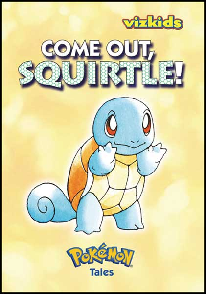 Image: Pokemon Tales Vol. 2: Come Out Squirtle  (2nd ed.) - Viz Media LLC
