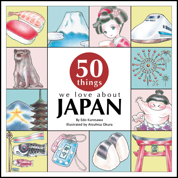 Image: 50 Things We Love About Japan HC  -