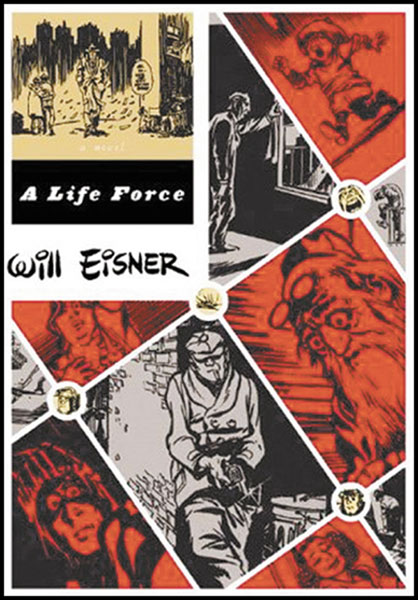Image: Will Eisner's Life Force SC  -