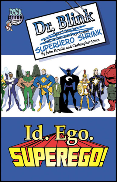 Image: Id. Ego. SUPEREGO! - The Collected Dr. Blink, Superhero Shrink Vol. 1 SC  - Dork Storm Press