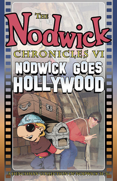 Image: Nodwick Chronicles Vol. 06: Nodwick Goes Hollywood SC  - Do Gooder Press
