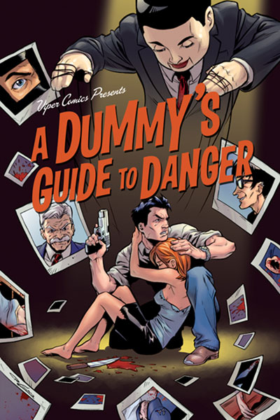 Image: Dummy's Guide to Danger Vol. 1 SC  - Viper Comics