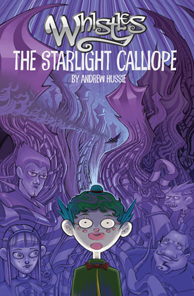 Image: Whistles Vol. 01: The Starlight Calliope SC  - Amaze Ink/Slave Labor Graphics